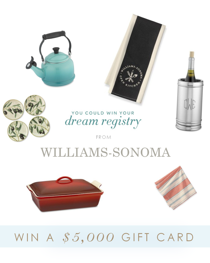 Enter to win a dream registry from Williams-Sonoma. The Prize is a $5,000 gift card!