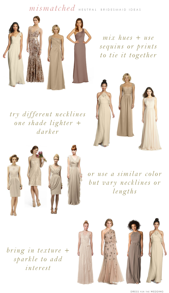 Mismatched neutral bridesmaid dresses