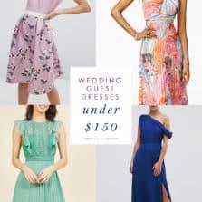 Wedding Guest Dresses Under $150