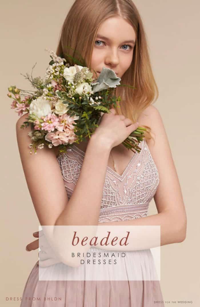 e60297df Beaded Bridesmaid Dresses