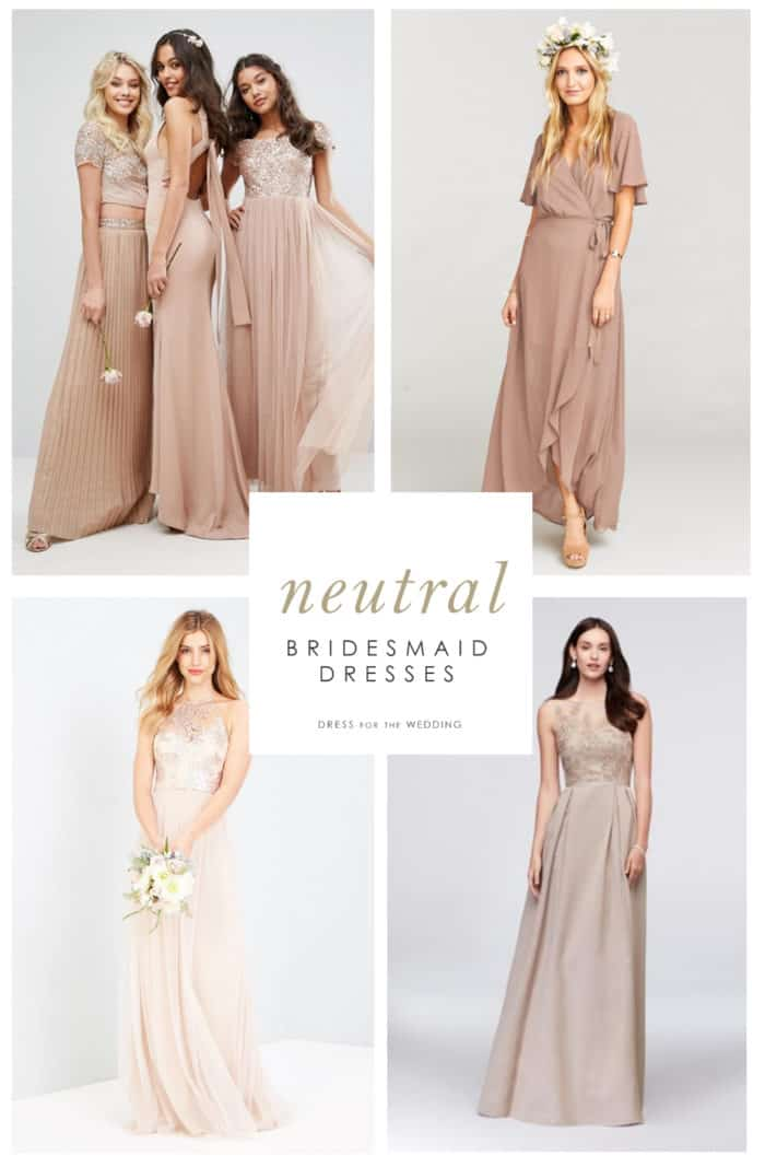 Neutral, taupe, beige, tan bridesmaid dresses