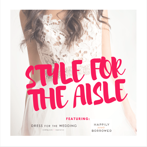 Style for the Aisle Your Wedding Experience