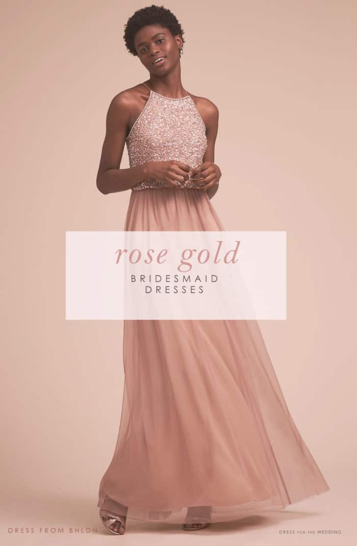 Rose Gold Dresses for Bridesmaids