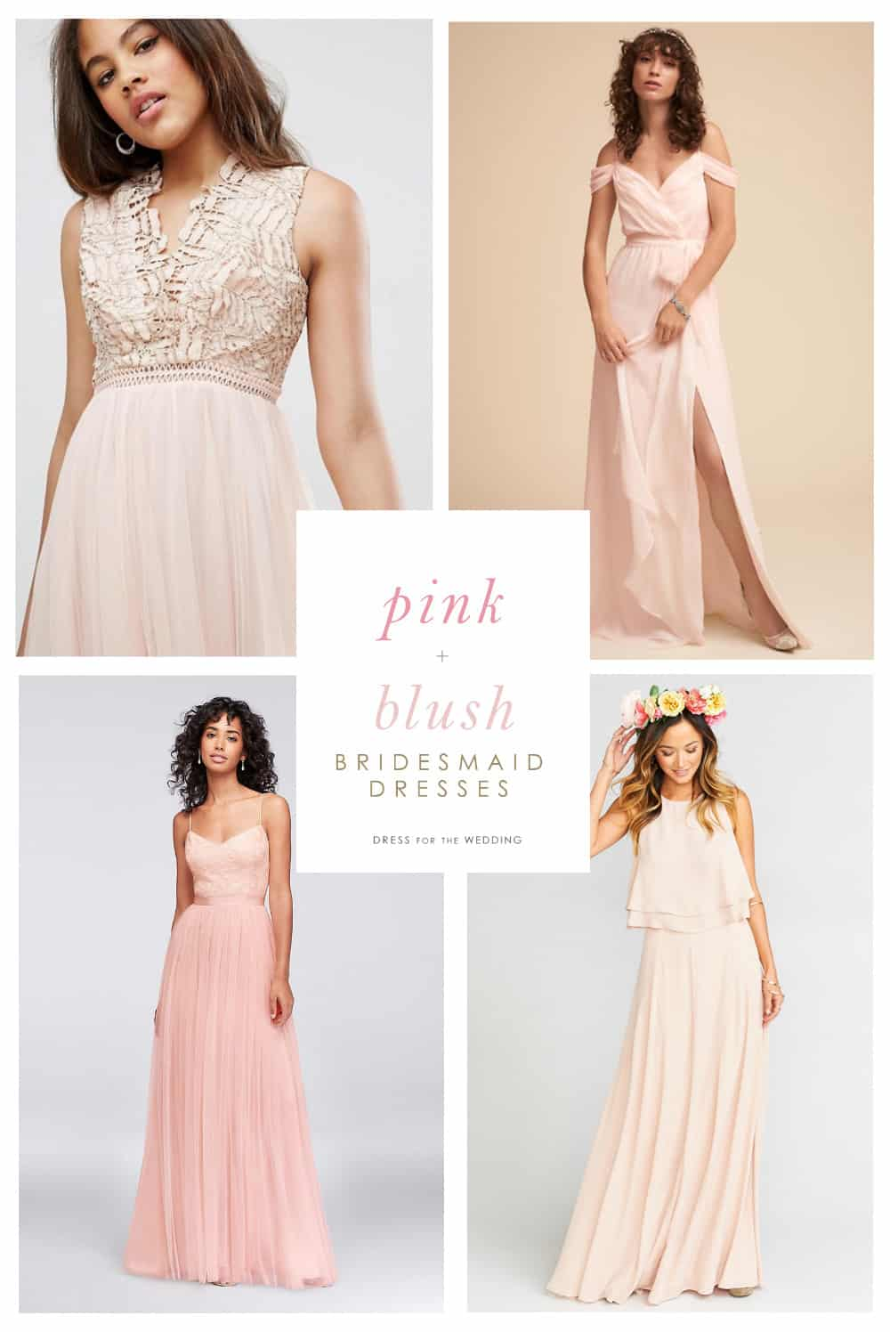 Blush and Pink Bridesmaid Dresses for Weddings