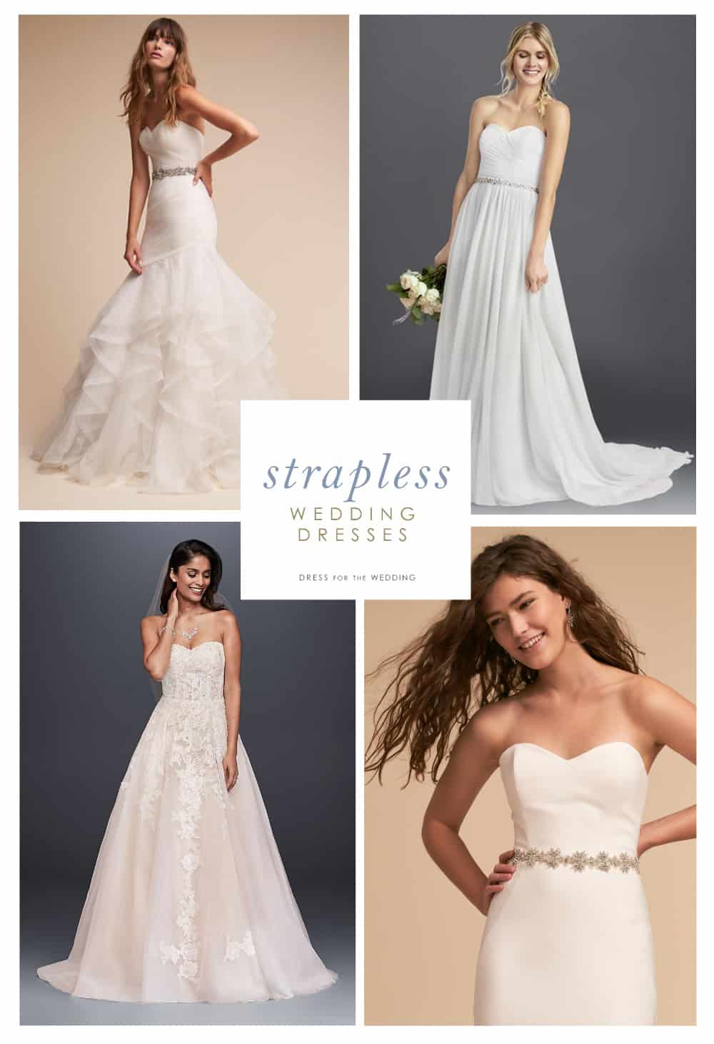 Strapless wedding dresses dress for the wedding for What to wear under strapless wedding dress