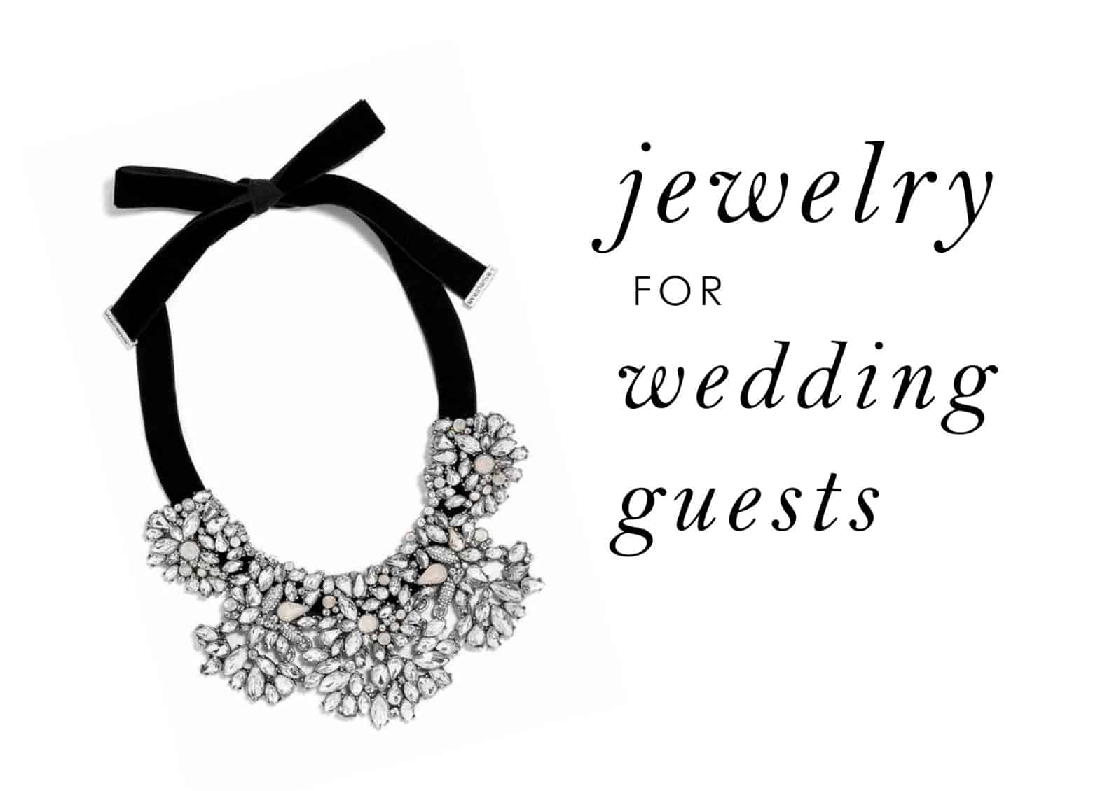 accessories and jewelry for wedding guests