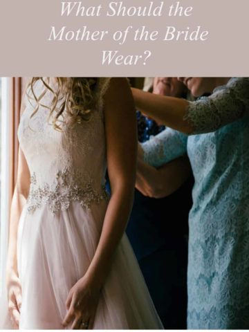 what should the mother of the bride wear