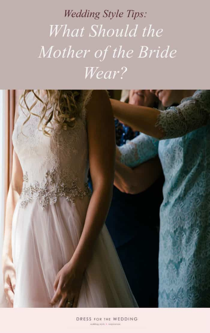 what should the mother of the bride wear?