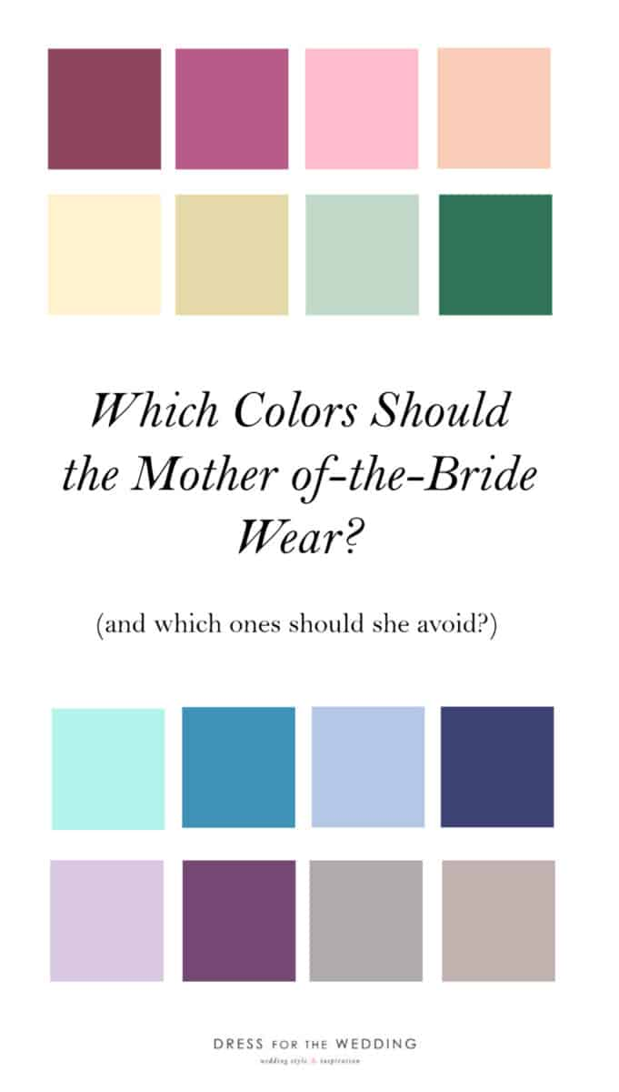 which colors are best for the mother of the bride wear
