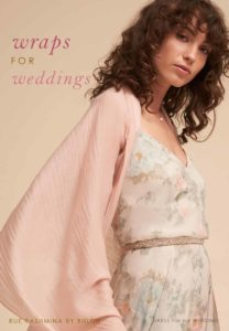 Wraps for Weddings: Shawls and Cover-Ups for Guests, Bridesmaids, and Mothers