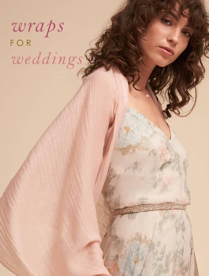 wraps to wear to a wedding