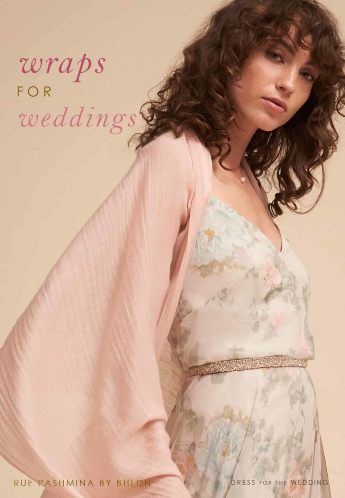 99061211aa Wraps for Weddings: Shawls and Cover-Ups for Guests, Bridesmaids, and  Mothers