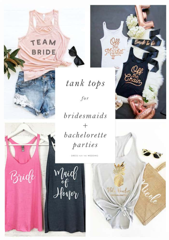 Where to find tank tops for bridesmaids and bachelorette parties