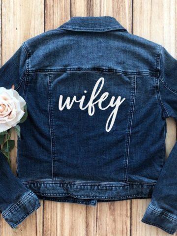 wifey transfer for denim jacket