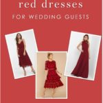 Three photos of red dresses showing guest of wedding dresses in the shade of red.